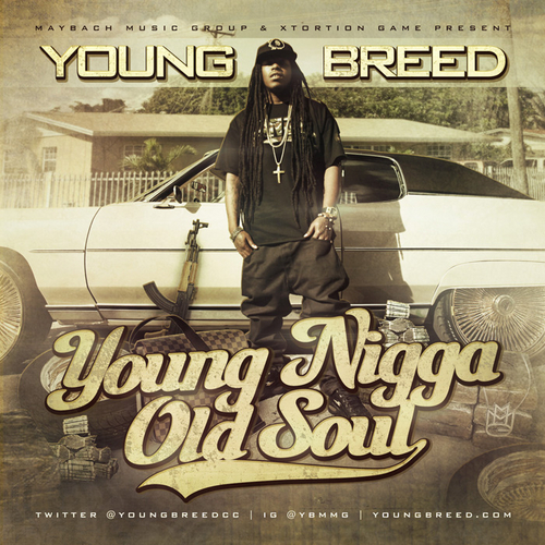 Young_Breed_Young_Nigga_Old_Soul-front-large
